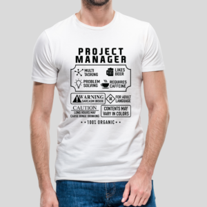 Project Manager t-shirt